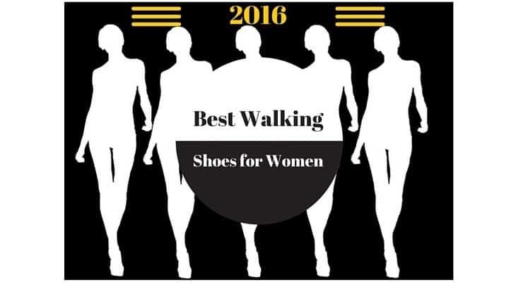 Best Walking Shoes for Women 2016