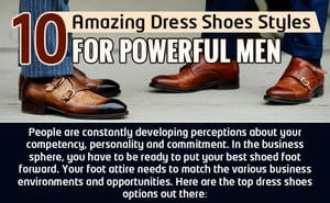 !0 Amazing Dress Shoe Styles for Powerful Men