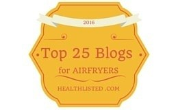 Top 25 Blogs for Airfryers
