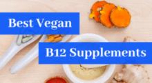 Best Vegan B12 Supplements